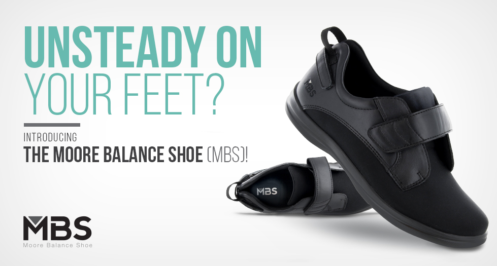 Moore Balance Shoes (MBS) are scientifically designed to reduce the risk of falling